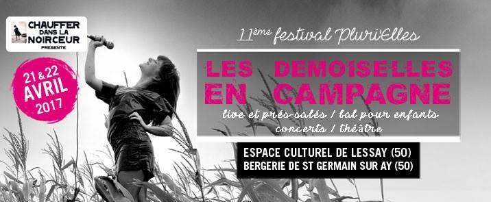 les demoiselles en campagne lessay Le festival les demoiselles en campagne est né d'une volonté de mettre en avant le talent du genre féminin en partenariat avec la mairie de lessay (50) et le parc naturel des marais du.